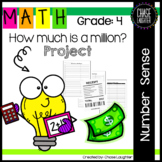 How Much is a Million Project - Fourth Grade Place Value 4.NBT.1 4.NBT.4