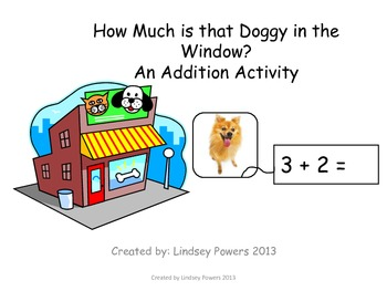 How Much is that Doggy in the Window? An Addition Activity