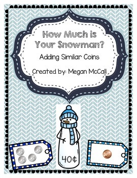 How Much is your Snowman: Adding Like Coins