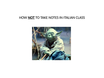 Italian Made Simple: How NOT to Take Notes in Class