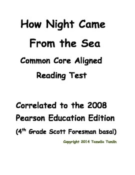 How Night Came From the Sea Common Core Aligned Test 4th Grade