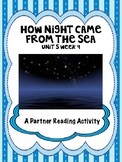 How Night Came from the Sea Partner Read - Reading Street 4th grade centers