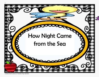How Night Came from the Sea - Trifolds + Activities