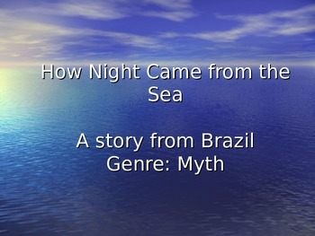 How Night Came from the Sea Vocabulary Power Point Reading Street 2011