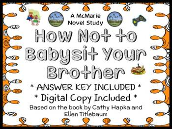 How Not to Babysit Your Brother (Hapka & Titlebaum) Novel