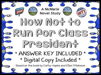 How Not to Run for Class President (Hapka and Titlebaum) Novel Study