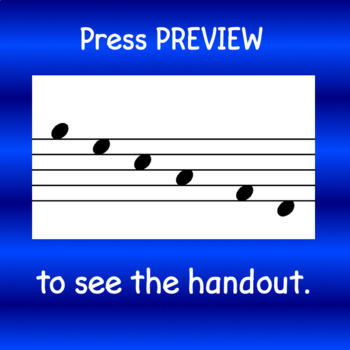 Music Handout:  How Notes Move - Direction and Distance