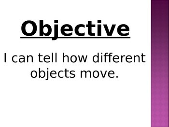 How Objects Move, 1st Grade
