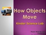 How Objects Move, Kindergarten