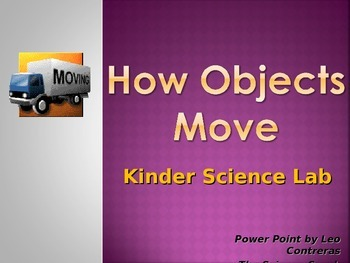 How Objects Move, Kindergarten