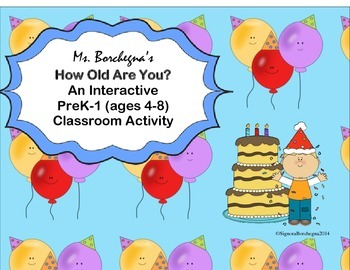 How Old Are You? An Interactive K-1 Activity to Practice Age (ESL or SPED)