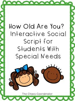 How Old Are You/Birthday Interactive Script Students w Special Needs