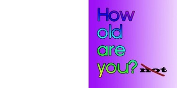 """""""How Old Are You?(not) ESL or EFL KIDS BOOK with handout"""