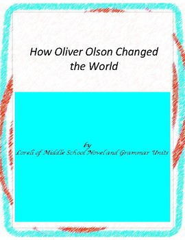 How Oliver Olsen Changed the World Unit With Literary and