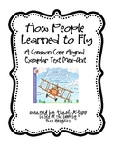 How People Learned to Fly- A Common Core Exemplar Text Mini-Unit