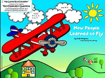 How People Learned to Fly: Text-Dependent Questions and More!