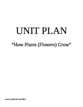 How Plants (Flowers) Grow Unit Plan