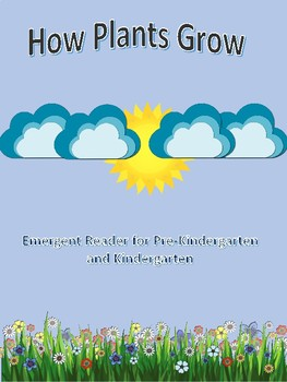 How Plants Grow - Emergent Reader and Posters for PreK and Kindergarten