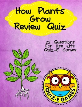 How Plants Grow Review for Third Grade Science for Use in Quiz-E Games