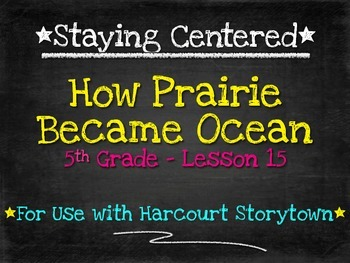 How Prairie Became Ocean - 5th Grade Harcourt Storytown Lesson 15