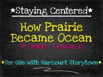 How Prairie Became Ocean - 5th Grade Harcourt Storytown Lesson 15