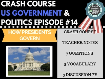 How Presidents Govern: Crash Course Government and Politics #14