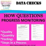 How Questions Progress Monitoring