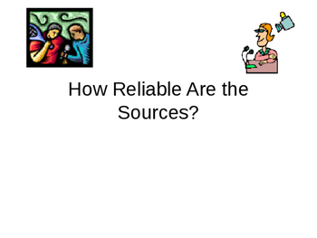 How Reliable Are the Sources? PowerPoint Presentation