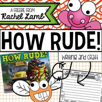 How Rude! Writing and Craftivity book companion FREEBIE!