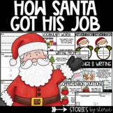 How Santa Got His Job (Book Questions, Vocabulary, and Dir