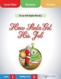 How Santa Got His Job Lesson Plans & Activities Package, Third Grade (CCSS)