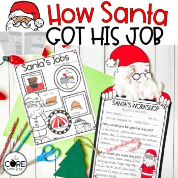 How Santa Got His Job: Interactive Read-Aloud Lesson Plans and Activities