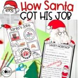 How Santa Got His Job: Interactive Read-Aloud Lesson Plans