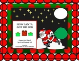 How Santa Got His Job Speech-Language Book Companion Unit