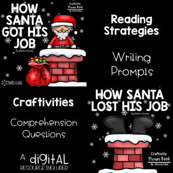 How Santa Got His Job and How Santa Lost His Job Activity Pack