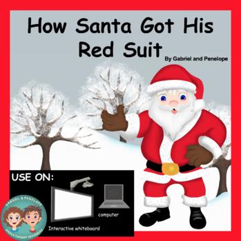 How Santa Got His Red Suit No Print No Prep