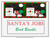 How Santa Got/Lost His Job Book Companion Units Bundle