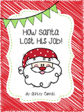 How Santa Lost His Job
