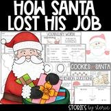 How Santa Lost His Job (Book Questions, Vocabulary, and Santa Craft)