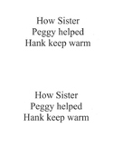 How Sister Peggy helped Hank keep warm