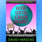 How Sixth Grade Works: For Students, Parents, and Teachers