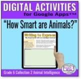 How Smart are Animals Digital Activities Collections Grade 6