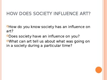 How Society Influences Art Powerpoint
