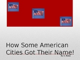How Some American Cities Got Their Names!