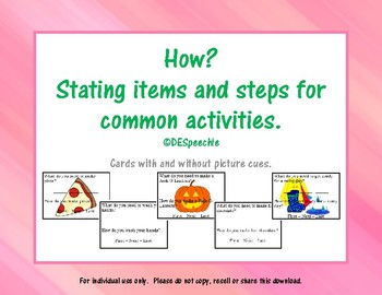 How? Stating Items and Steps for Common Avtivities.