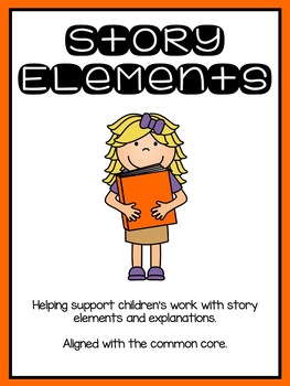 How Stories Work: Story Elements for the Common Core
