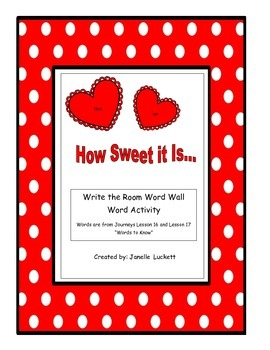 How Sweet It Is- Journeys Lesson 16 and 17 Valentine's Day Write the Room