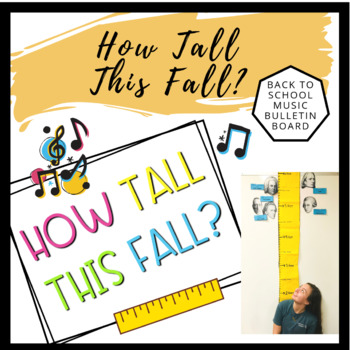 How Tall This Fall?   Back to School Music Bulletin Board