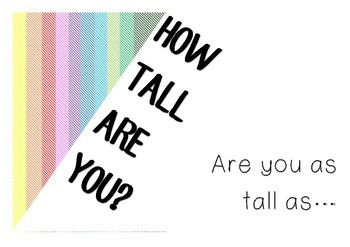 How Tall are you?
