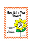 How Tall is Your Flower?